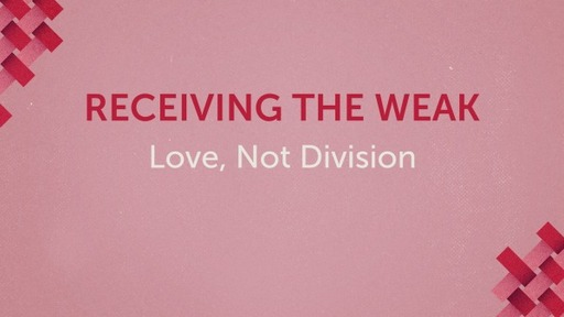 Receiving the Weak
