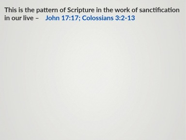 The Work of the Word in Sanctification Part 3