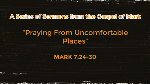 Praying From Uncomfortable Places