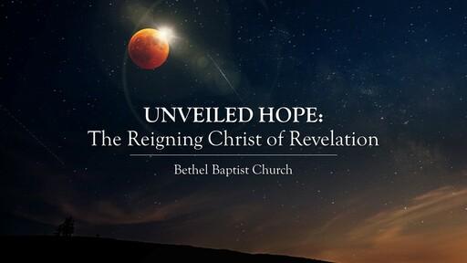 Revelation 1:9-20 - Unveiled Glory