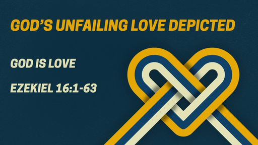God's Unfailing Love Depicted