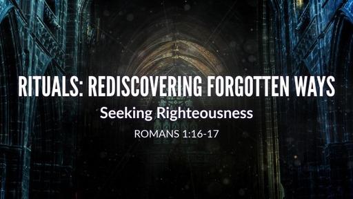 Seeking Righteousness