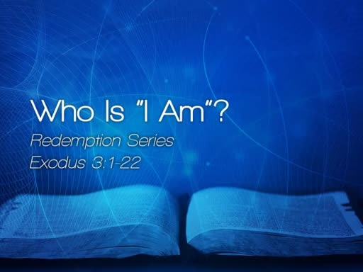 "Who Is ""I Am""? - January 29, 2017"