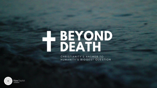 Why We Die: A Biblical & Theological Perspective