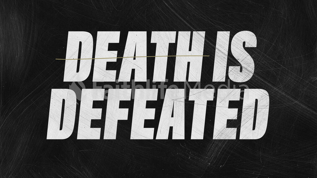 Death Is Defeated large preview