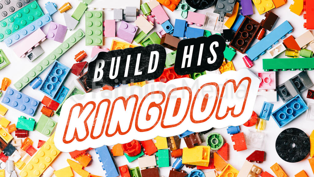 Build His Kingdom large preview