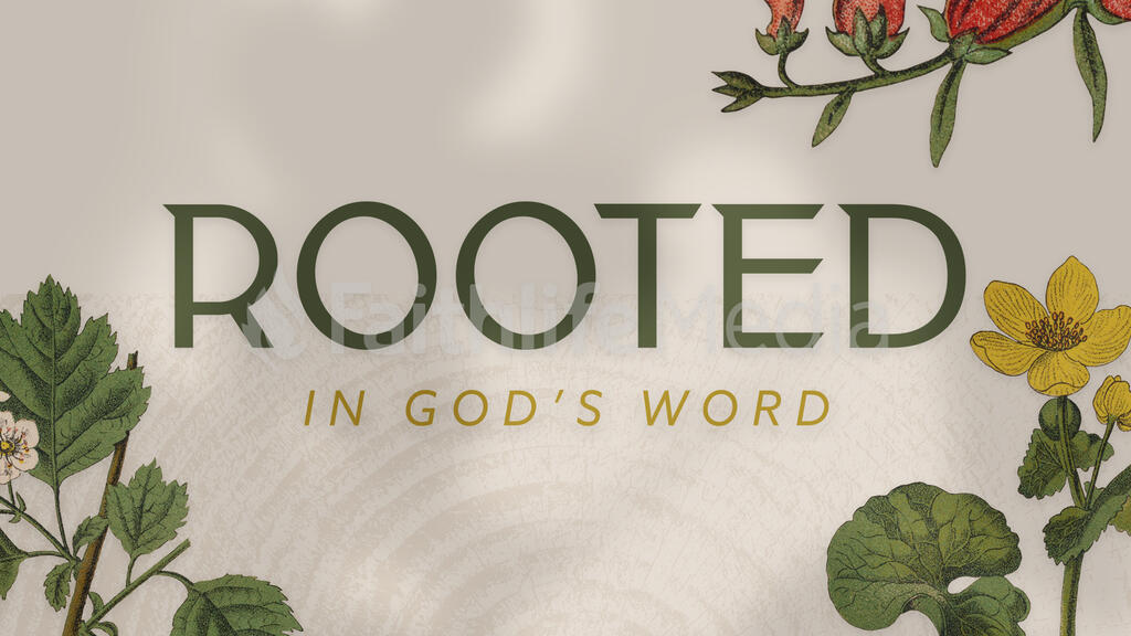Rooted In God's Word Nature large preview