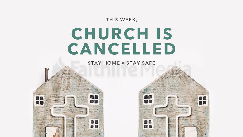 Church Is Cancelled Home 16x9 b18c050b 8180 4a0f 9c46 1945f3b32361  preview