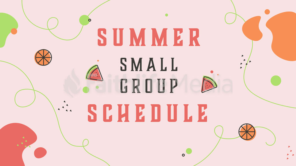 Summer Small Group Kick Off 16x9 e054cf48 0f0b 4c74 bf17 42d9a627e514  preview