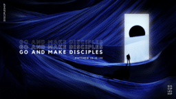 Go and Make Disciples  PowerPoint image 1
