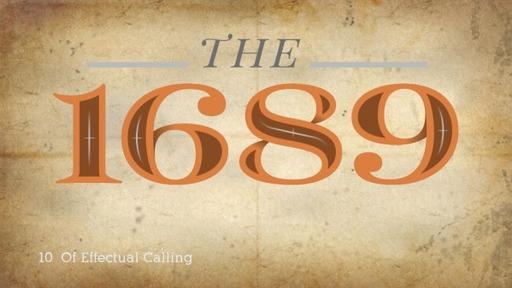 10:Of Effectual Calling