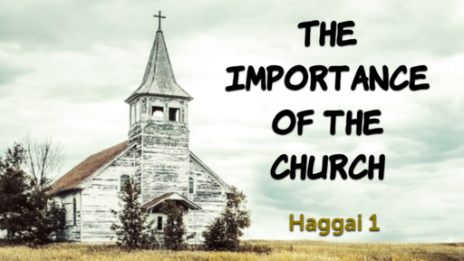 The Importance Of The Church