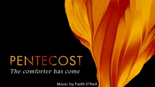 Sunday, May 31, 2020 Pentecost Sunday