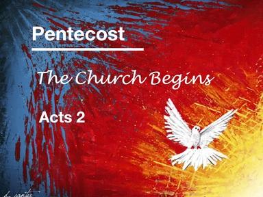 Pentecost - The Church Begins