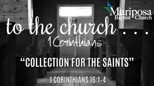 """""""Collection for the Saints""""   1 Corinthians 16:1–4"""