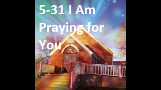 5-31 I Am Praying For You (Duet)
