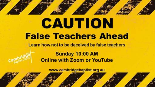 096-Caution! False Teachers Ahead