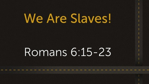 We Are Slaves!