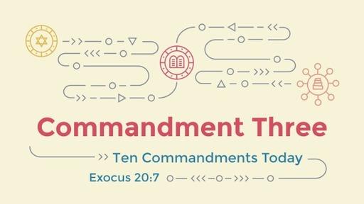 Commandment Three