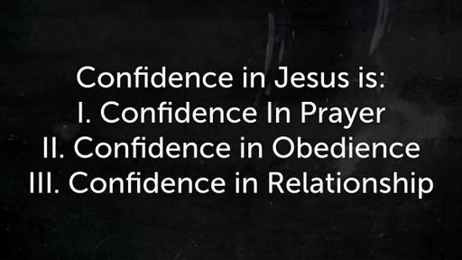 Confidence in Jesus - 1 John 5:12-21