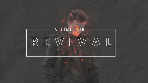 A Time for Revival