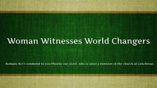 Woman Witnesses World Changers