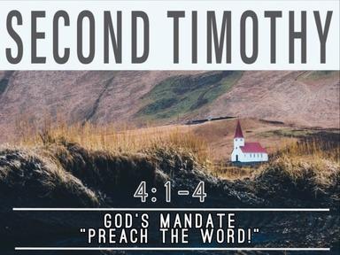 "God's Mandate: ""Preach the Word"""