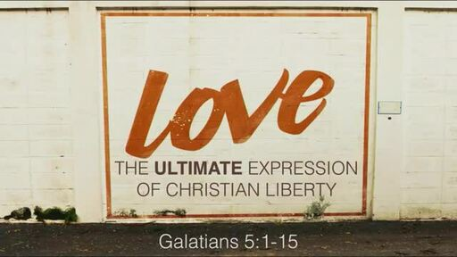 Love: The Ultimate Expression of Christian Liberty