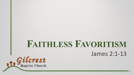 Faithless Favoritism - James 2:1-13