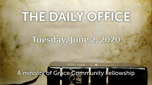 Daily Office - June 2, 2020