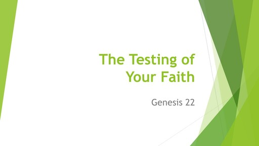 The Testing of Your Faith