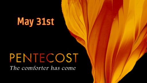 Pentecost May 31, 2020
