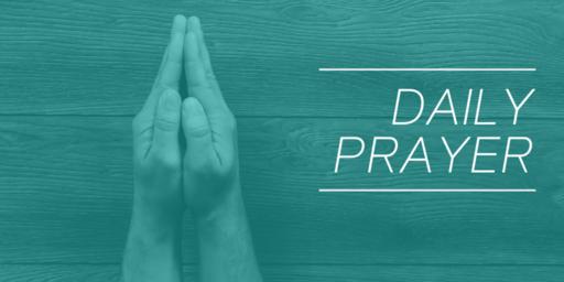 Daily Prayer - Wednesday 3rd June 2020