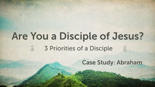 Wednesday Study - Case Study: Abraham