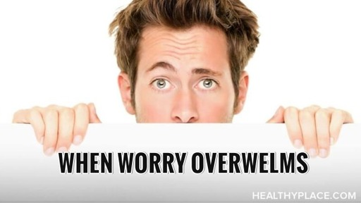 When Worry Overwhelms