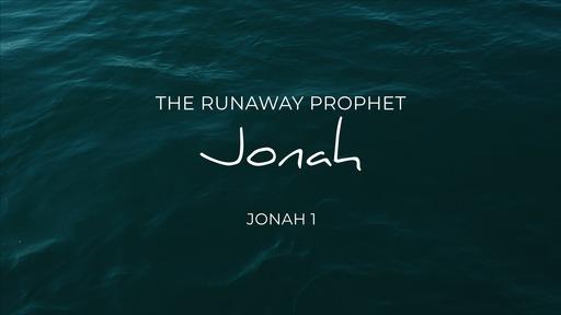 Jonah - The Runaway Prophet