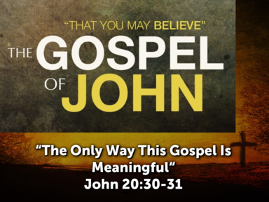 """""""The Only Way This Gospel Is Meaningful"""""""