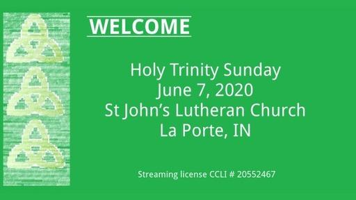 Holy Trinity Sunday June 7, 2020