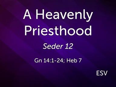 200606 - A Heavenly Priesthood