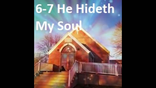 6-7 He Hideth My Soul (Duet)