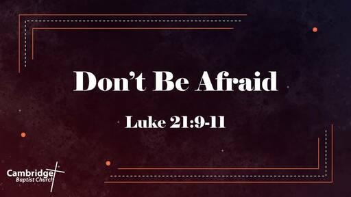 097-Don't Be Afraid