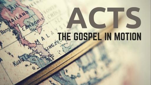 The Gospel in Motion