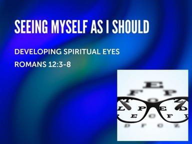 Seeing Myself As I Should
