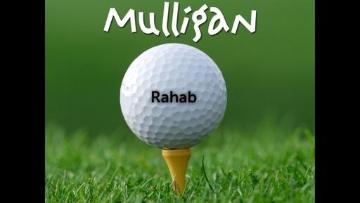 Rahab's Mulligan