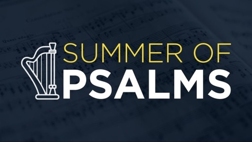 Summer of Psalms - 2020