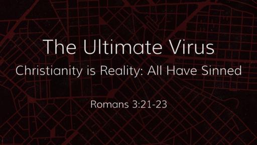 The Ultimate Virus