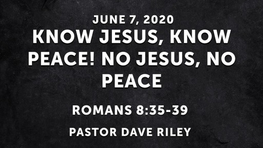 Know Jesus, Know Peace! No Jesus, No Peace