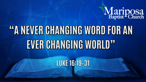 """""""A Never Changing Word for An Ever Changing World"""" 
