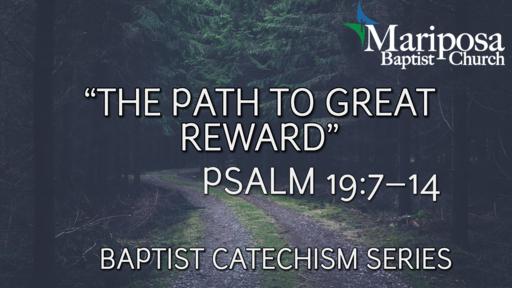 """The Path to Reward"" | Psalm 19:7–14"