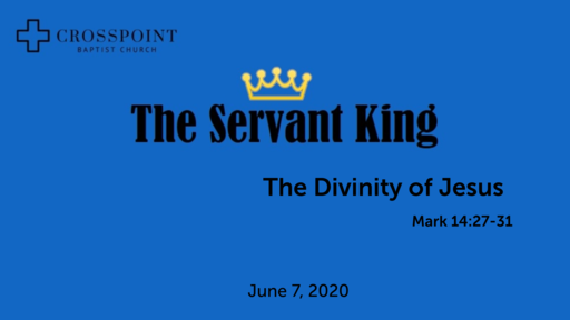 23 The Divinity of Christ (06-07-20)